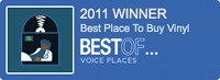 2011 Winner Best Place to Buy Vinyl